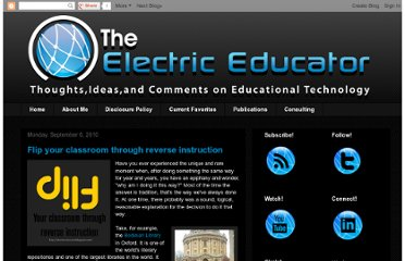 http://electriceducator.blogspot.com/2010/09/flip-your-classroom-through-reverse.html