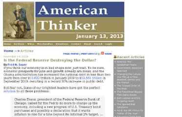 http://www.americanthinker.com/2010/11/is_the_federal_reserve_destroy.html