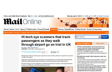 http://www.dailymail.co.uk/sciencetech/article-1329886/Hi-tech-eye-scanners-track-passengers-airport-trial-UK.html