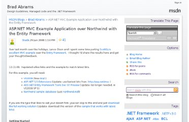http://blogs.msdn.com/b/brada/archive/2008/01/29/asp-net-mvc-example-application-over-northwind-with-the-entity-framework.aspx