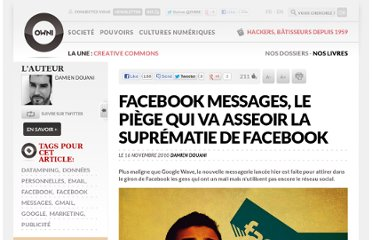 http://owni.fr/2010/11/16/facebook-messages-le-piege-qui-va-asseoir-la-suprematie-de-facebook/