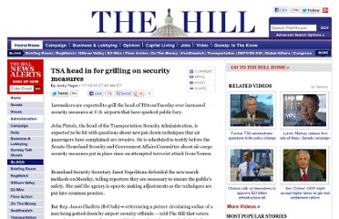 http://thehill.com/homenews/administration/129313-tsa-head-in-for-grilling-on-security-measures