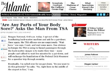 http://www.theatlantic.com/national/archive/2010/11/are-any-parts-of-your-body-sore-asks-the-man-from-tsa/65482/