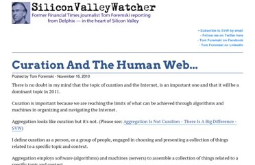 http://www.siliconvalleywatcher.com/mt/archives/2010/11/curation_and_th.php