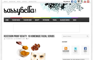 http://www.sassybella.com/2008/11/recession-proof-beauty-10-homemade-facial-scrubs/
