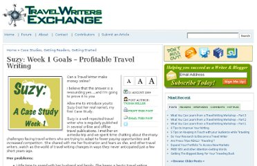http://www.travel-writers-exchange.com/2009/08/suzy-week-1-goals-profitable-travel-writing/