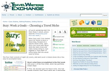 http://www.travel-writers-exchange.com/2009/08/suzy-week-2-goals-choosing-a-travel-niche/