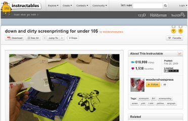 http://www.instructables.com/id/down-and-dirty-screenprinting-for-under-10/