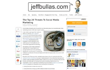 http://www.jeffbullas.com/2010/06/20/the-top-20-threats-to-social-media-marketing/
