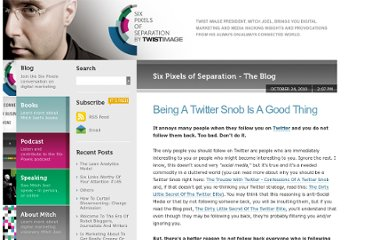 http://www.twistimage.com/blog/archives/being-a-twitter-snob-is-a-good-thing/