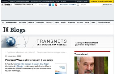 http://pisani.blog.lemonde.fr/2009/11/25/pourquoi-wave-est-interessant-un-guide/