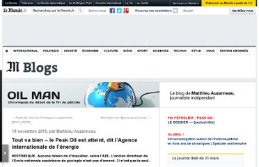 http://petrole.blog.lemonde.fr/2010/11/18/tout-va-bien-le-peak-oil-est-atteint-dit-lagence-internationale-de-lenergie/