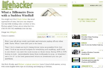 http://lifehacker.com/5693186/what-a-billionaire-does-with-a-sudden-windfall
