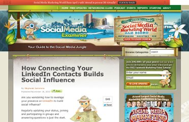 http://www.socialmediaexaminer.com/how-connecting-your-linkedin-contacts-builds-social-influence/
