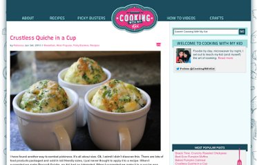 http://www.cookingwithmykid.com/recipes/crustless-quiche-in-a-cup/