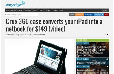 http://www.engadget.com/2010/11/05/crux-360-case-converts-your-ipad-into-a-netbook-for-149-video/