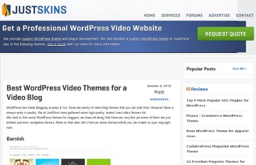 http://www.justskins.com/wordpress/6-brilliant-wordpress-theme-for-video-blogs-or-vlogs/371