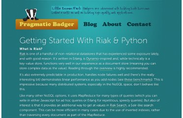 http://pragmaticbadger.com/latestnews/2010/nov/16/getting-started-riak-python/