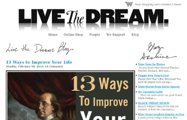http://www.golivethedream.com/blogs/blog/1467052-13-ways-to-improve-your-life