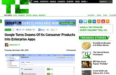 http://techcrunch.com/2010/11/18/google-turns-dozens-of-its-consumer-products-into-enterprise-apps/