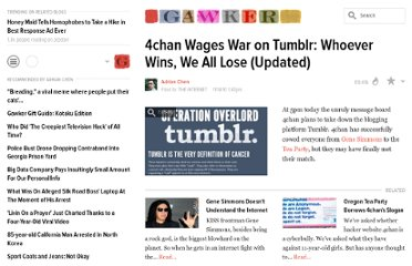 http://gawker.com/5689652/4chan-vs-tumblr-whoever-wins-we-all-lose