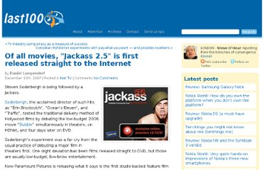 http://www.last100.com/2007/12/13/of-all-movies-jackass-25-is-first-released-straight-to-the-internet/