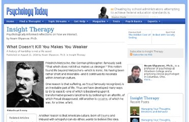 http://www.psychologytoday.com/blog/insight-therapy/201008/what-doesnt-kill-you-makes-you-weaker