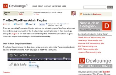 http://www.devlounge.net/code/the-best-wordpress-admin-plug-ins