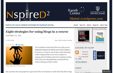 http://ltlatnd.wordpress.com/2010/11/19/eight-strategies-for-using-blogs-in-a-course/