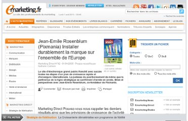 http://www.e-marketing.fr/Marketing-Direct/Article/Jean-Emile-Rosenblum-Pixmania-Installer-durablement-la-marque-sur-l-ensemble-de-l-Europe-14686-1.htm