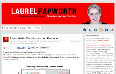 http://laurelpapworth.com/social-media-monetization-and-revenue/