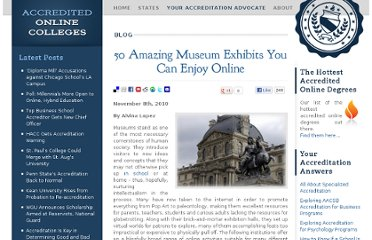 http://www.accreditedonlinecolleges.com/blog/2010/50-amazing-museum-exhibits-you-can-enjoy-online/
