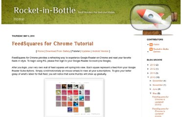 http://blog.rocketinbottle.com/2010/05/feedsquares-for-chrome-tutorial.html