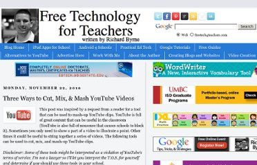 http://www.freetech4teachers.com/2010/11/three-ways-to-cut-mix-mash-youtube.html