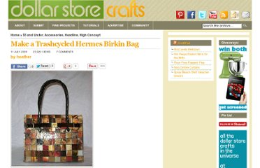 http://dollarstorecrafts.com/2009/07/trashcycled-hermes-bag/