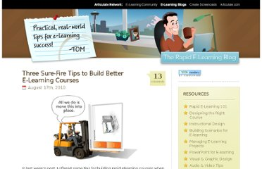 http://www.articulate.com/rapid-elearning/three-sure-fire-tips-to-build-better-e-learning-courses/#articulate?r=td