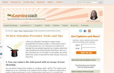 http://theelearningcoach.com/media/10-articulate-presenter-tricks-and-tips/