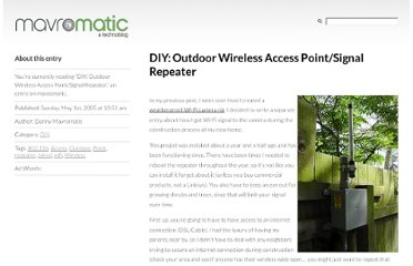 http://www.mavromatic.com/2005/05/diy-outdoor-wireless-access-pointsignal-repeater/