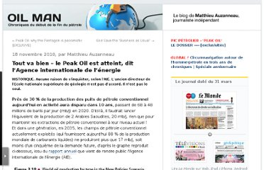 http://petrole.blog.lemonde.fr/2010/11/18/tout-va-bien-le-peak-oil-est-atteint-dit-lagence-internationale-de-lenergie/#xtor=RSS-32280322