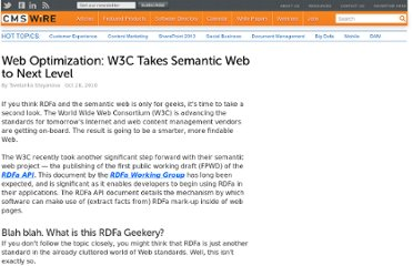 http://www.cmswire.com/cms/web-cms/web-optimization-w3c-takes-semantic-web-to-next-level-009014.php