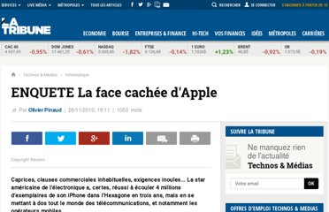 http://www.latribune.fr/technos-medias/informatique/20101125trib000576472/enquete-la-face-cachee-d-apple.html