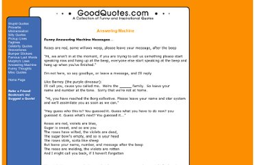http://www.goodquotes.com/answeringmachine.htm