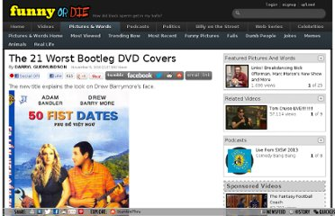 http://www.funnyordie.com/articles/8c3154c8e2/the-21-worst-bootleg-dvd-covers