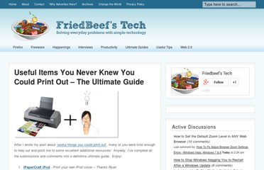 http://www.friedbeef.com/useful-items-you-never-knew-you-could-print-out-the-ultimate-guide/