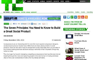 http://techcrunch.com/2010/11/26/the-seven-principles-you-need-to-know-to-build-a-great-social-product/