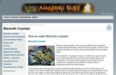 http://www.amazingrust.com/Experiments/how_to/Bismuth_Crystals.html