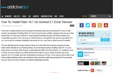 http://www.addictivetips.com/mobile/how-to-install-flash-10-1-on-android-2-1-eclair-devices/