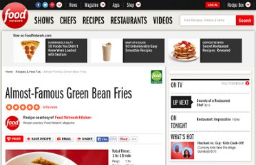 http://www.foodnetwork.com/recipes/food-network-kitchens/almost-famous-green-bean-fries-recipe/index.html
