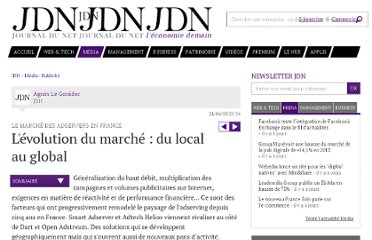 http://www.journaldunet.com/ebusiness/publicite/dossier/le-marche-des-adservers-en-france/l-evolution-du-marche-du-local-au-global.shtml
