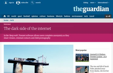 http://www.guardian.co.uk/technology/2009/nov/26/dark-side-internet-freenet